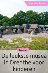 de leukste musea in Drenthe voor kinderen