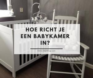 Hoe richt je een babykamer in? + de leukste accessoires van Babylizz