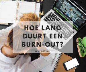 Hoe lang duurt een burn-out?