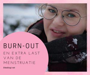 Burn-out en last van de menstruatie