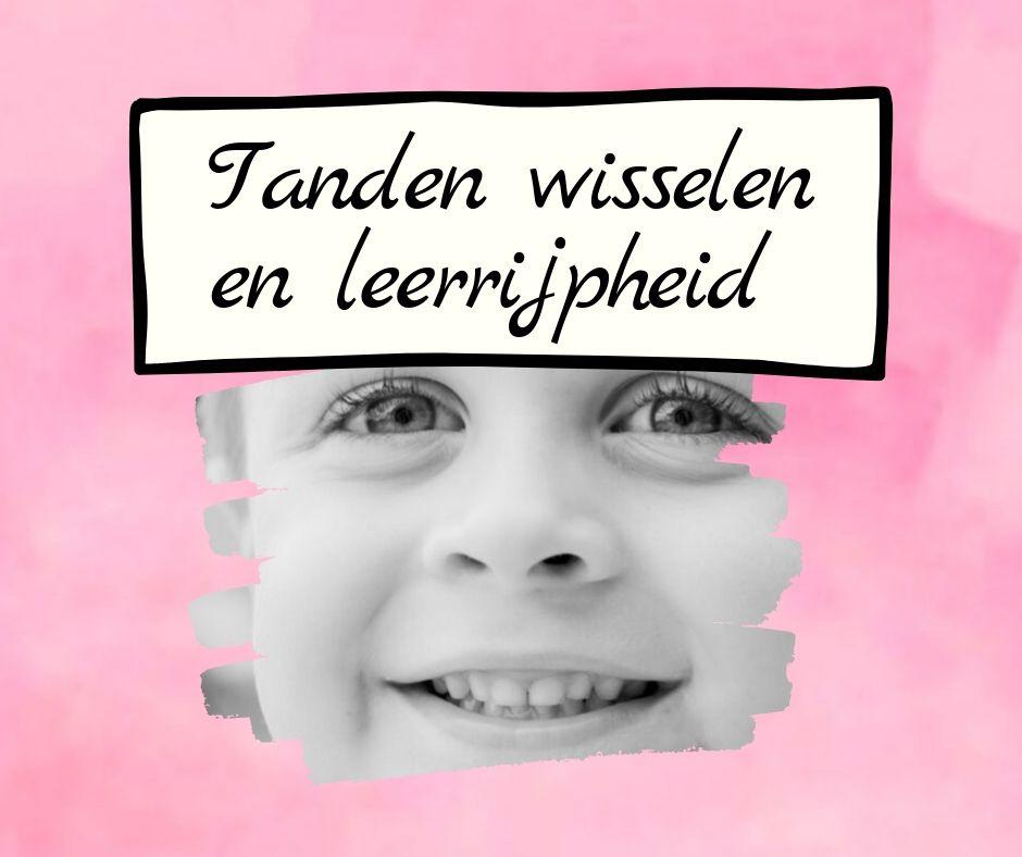 Tanden wisselen en leerrijpheid