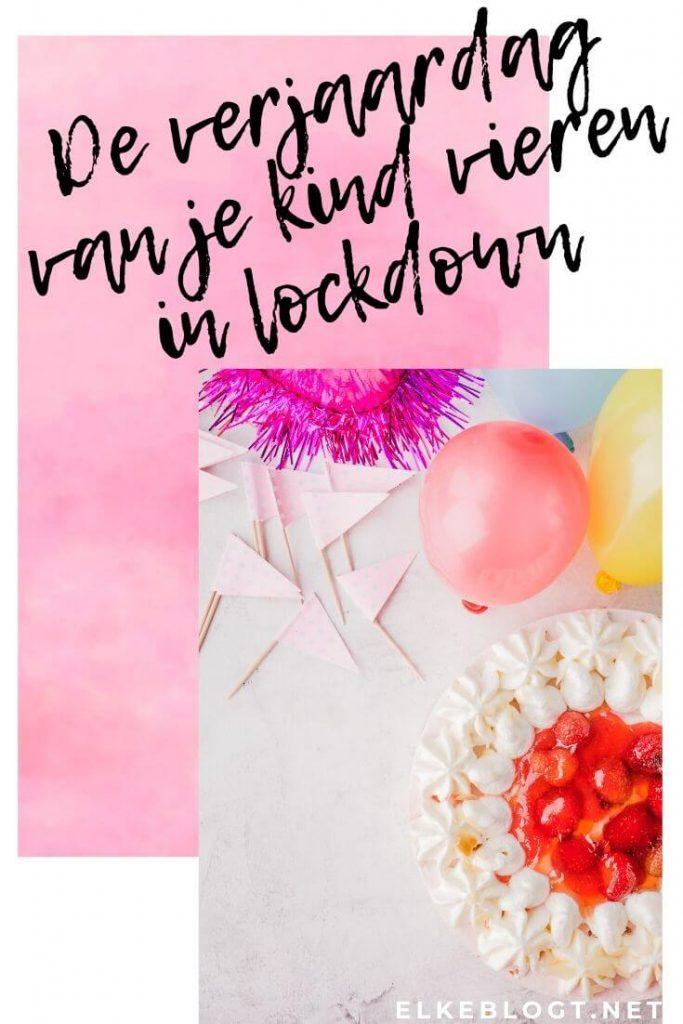Wonderbaar De verjaardag van je kind vieren in lockdown - Elkeblogt EB-31